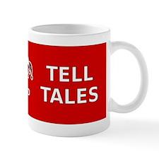 Have Fun Tell Tales Mug