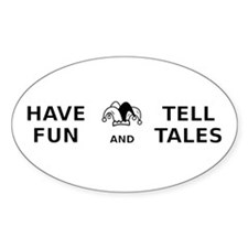 Have Fun Tell Tales Decal