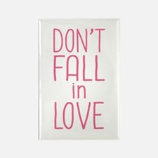 Don't Fall In Love Rectangle Magnet