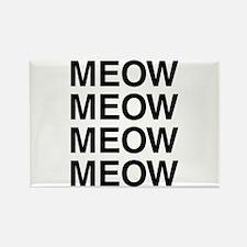 Meow Meow Meow Meow Rectangle Magnet