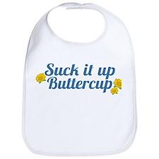 Suck It Up Buttercup Bib