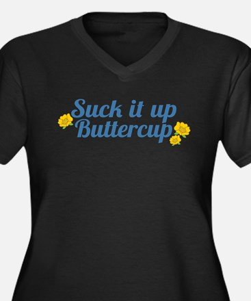 Suck It Up Buttercup Plus Size T-Shirt