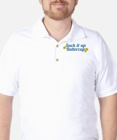 Suck It Up Buttercup Golf Shirt