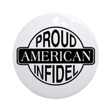 Proud American Infidel Ornament (Round)