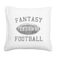 Fantasy Football Legend Square Canvas Pillow