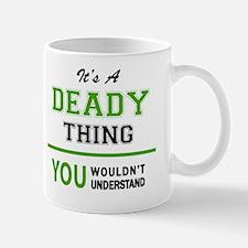 Cute Deady Mug