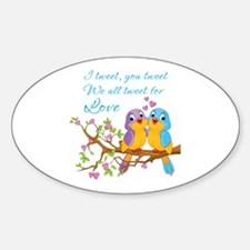 Tweeting For Love- Decal