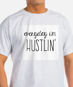 Hustlin T-Shirt