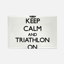 Keep calm and Triathlon ON Magnets