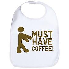 Must Have COFFEE! Zombie Bib
