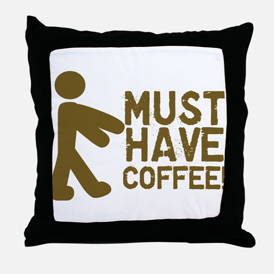 Must Have COFFEE! Zombie Throw Pillow