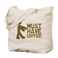Must Have COFFEE! Zombie Tote Bag