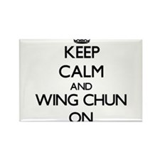 Keep calm and Wing Chun ON Magnets