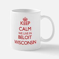 Keep calm we live in Beloit Wisconsin Mugs