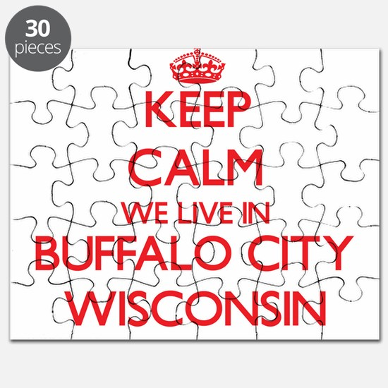 Keep calm we live in Buffalo City Wisconsin Puzzle
