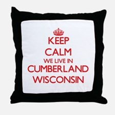 Keep calm we live in Cumberland Wisco Throw Pillow