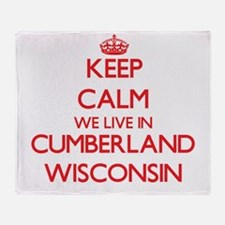 Keep calm we live in Cumberland Wisc Throw Blanket
