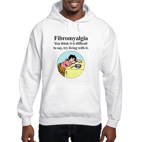 Fibromyalgia Tired Woman Hooded Sweatshirt