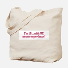 Cute Funny old age sayings Tote Bag