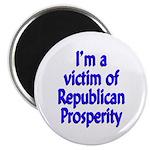 I'm a victim of Republican Prosperity Magnet