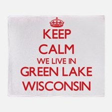 Keep calm we live in Green Lake Wisc Throw Blanket