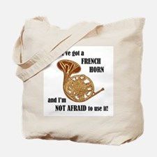 I've Got a French Horn Tote Bag