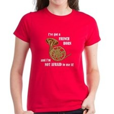 I've Got a French Horn Tee