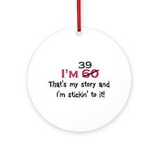 Unique 60 sayings birthday Ornament (Round)