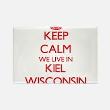 Keep calm we live in Kiel Wisconsin Magnets