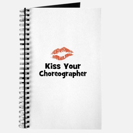 Kiss Your Choreographer Journal