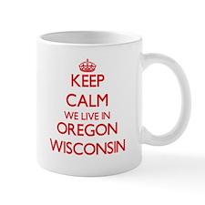 Keep calm we live in Oregon Wisconsin Mugs