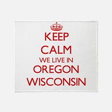 Keep calm we live in Oregon Wisconsi Throw Blanket