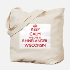 Keep calm we live in Rhinelander Wisconsi Tote Bag