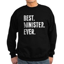 Best Minister Ever Sweatshirt