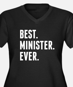 Best Minister Ever Plus Size T-Shirt