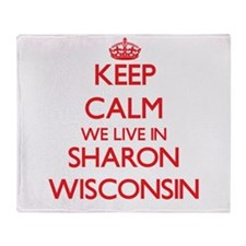 Keep calm we live in Sharon Wisconsi Throw Blanket
