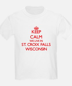 Keep calm we live in St. Croix Falls Wisco T-Shirt