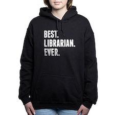 Best Librarian Ever Women's Hooded Sweatshirt