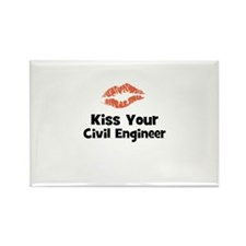 Kiss Your Civil Engineer Rectangle Magnet