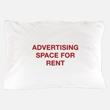 Advertising Space For Rent Pillow Case