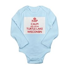 Keep calm we live in Turtle Lake Wiscons Body Suit