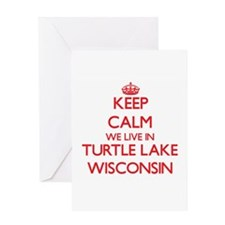 Keep calm we live in Turtle Lake Wi Greeting Cards