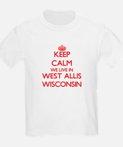Keep calm we live in West Allis Wisconsin T-Shirt