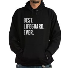 Best Lifeguard Ever Hoodie