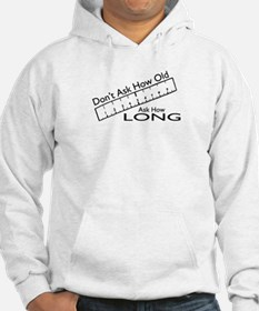 Ask How Long Hoodie