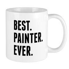 Best Painter Ever Mugs