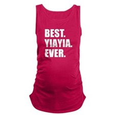 Best. YiaYia. Ever. Maternity Tank Top