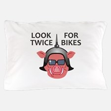 LOOK TWICE FOR BIKES Pillow Case