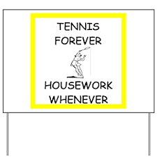 Funny Tennis Yard Sign