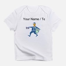Custom Mail Carrier Infant T-Shirt